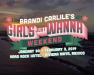 Brandi Carlile's Girls Just Wanna Weekend