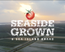 seaside grown